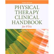 Physical Therapy Clinical Handbook for Pta's by Not Available, 9781284105568