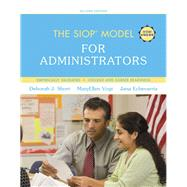 The SIOP Model for Administrators by Short, Deborah J.; Vogt, MaryEllen; Echevarria, Jana, 9780134015569