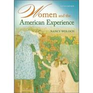 Women and the American Experience by Woloch, Nancy, 9780073385570