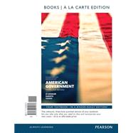 American Government, 2014 Elections and Updates Edition, Books A La Carte Edition by O'Connor, Karen; Sabato, Larry J.; Yanus, Alixandra B., 9780133915570