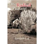 The Radical Peasant by COX GERALD F, 9781412095570