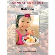 Annual Editions: Nutrition 11/12 by Strickland, Amy, 9780073515571