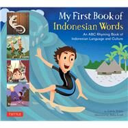 My First Book of Indonesian Words by Hibbs, Linda; Laud, Julia, 9780804845571