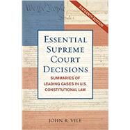 Essential Supreme Court Decisions by Vile, John R., 9781442225572
