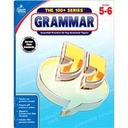 Grammar, Grades 5 - 6 by Carson-Dellosa Publishing Company, Inc., 9781483815572