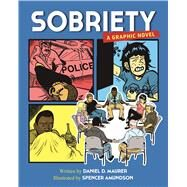 Sobriety by Maurer, Daniel D.; Amundson, Spencer, 9781616495572