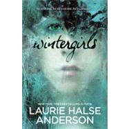 Wintergirls by Anderson, Laurie Halse, 9780142415573