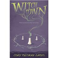 Witchtown by Oakes, Cory Putman, 9780544765573