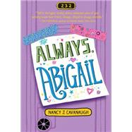 Always, Abigail by Cavanaugh, Nancy J., 9781492635574