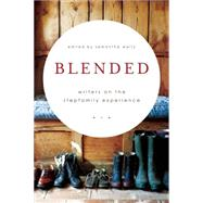 Blended Writers on the Stepfamily Experience by Waltz, Samantha, 9781580055574