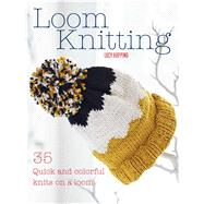 Loom Knitting by Hopping, Lucy, 9781782495574