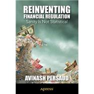 Reinventing Financial Regulation by Persaud, Avinash D., 9781430245575