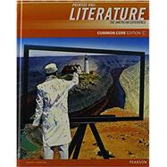 Prentice Hall Literature 2012 Common Core Student Edition - Grade 11 (NWL) by Prentice Hall, 9780133195576