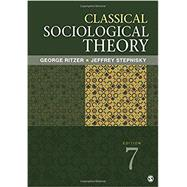 Classical Sociological Theory by Ritzer, George; Stepnisky, Jeffrey, 9781506325576
