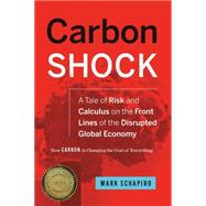 Carbon Shock by Schapiro, Mark, 9781603585576