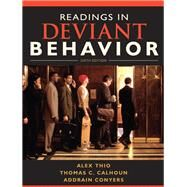 Readings in Deviant Behavior by Thio, Alex D; Calhoun, Thomas C.; Conyers, Addrain, 9780205695577