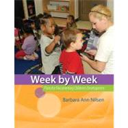 Week by Week Plans for Documenting Children's Development by Nilsen, Barbara Ann, 9781133605577