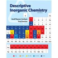 Descriptive Inorganic Chemistry by Rayner-Canham, Geoff; Overton, Tina, 9781464125577