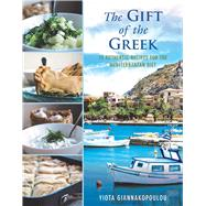 The Gift of the Greek by Giannakopoulou, Yiota, 9781510725577