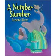 A Number Slumber by Bloom, Suzanne, 9781629795577