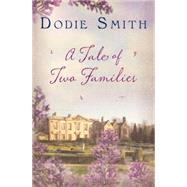 A Tale of Two Families by Smith, Dodie, 9781843915577