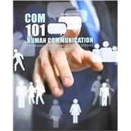 Human Communication - Com 101 by Ashland University, 9781465275578