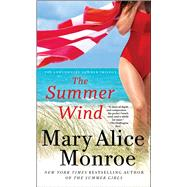 The Summer Wind by Monroe, Mary Alice, 9781476785578