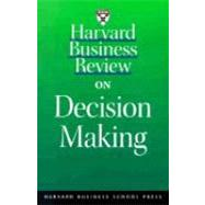 Harvard Business Review on Decision Making by Drucker, Peter F., 9781578515578