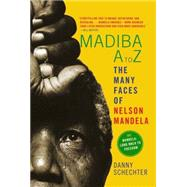Madiba A to Z by SCHECHTER, DANNY, 9781609805579