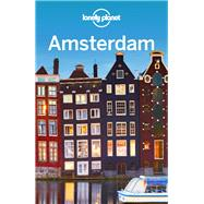 Lonely Planet Amsterdam by Lonely Planet Publications; Le Nevez, Catherine; Blasi, Abigail, 9781786575579
