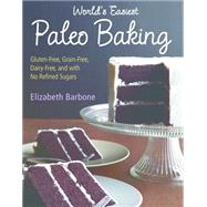 World's Easiest Paleo Baking by Barbone, Elizabeth, 9781891105579