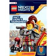 Macy and the King's Tournament (LEGO NEXO KNIGHTS: Reader) by Scholastic, 9781338055580