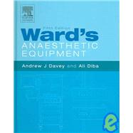 Ward's Anaesthetic Equipment by Davey & Diba, 9781416025580