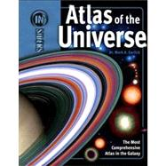 Atlas of the Universe by Garlick, Mark A., 9781416955580