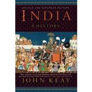 India A History. Revised and Updated by Keay, John, 9780802145581