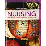 Nursing A Concept-Based Approach to Learning, Volume I and Volume II by Pearson Education, 9780133895582