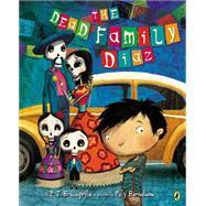 The Dead Family Diaz by Bracegirdle, P. J.; Bernatene, Poly, 9780147515582