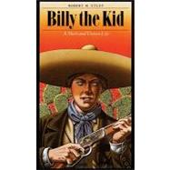 Billy the Kid by Utley, Robert M., 9780803295582