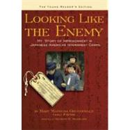 Looking Like the Enemy (The Young Reader's Edition) by Gruenewald, Mary  Matusda; Michelson, Maureen R., 9780939165582