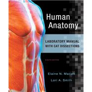 Human Anatomy Laboratory Manual with Cat Dissections by Marieb, Elaine N.; Smith, Lori A., 9780134255583