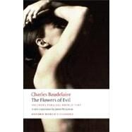 The Flowers of Evil by Baudelaire, Charles; McGowan, James N; Culler, Jonathan, 9780199535583