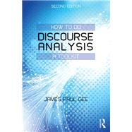 How to Do Discourse Analysis: A Toolkit by Gee; James Paul, 9780415725583