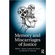 Memory and Miscarriages of Justice by Howe; Mark, 9781138805583