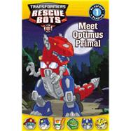 Transformers: Rescue Bots: Meet Optimus Primal by Fox, Jennifer, 9780316405584