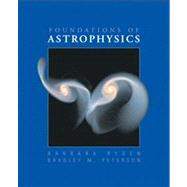 Foundations of Astrophysics by Ryden, Barbara; Peterson, Bradley M., 9780321595584