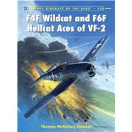 F4f Wildcat and F6f Hellcat Aces of Vf-2 by Cleaver, Thomas McKelvey; Laurier, Jim; Postlethwaite, Mark, 9781472805584