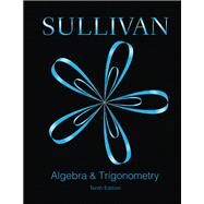 Algebra and Trigonometry Plus MyMathLab -- Access Card Package by Sullivan, Michael, 9780133935585