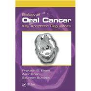 Biology of Oral Cancer: Key Apoptotic Regulators by Bisen; Prakash Singh, 9781466575585