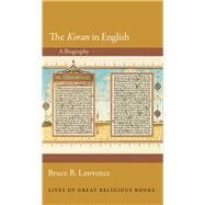 The Koran in English by Lawrence, Bruce B., 9780691155586