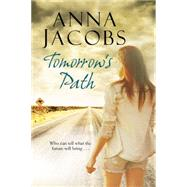 Tomorrow's Path by Jacobs, Anna, 9780727885586
